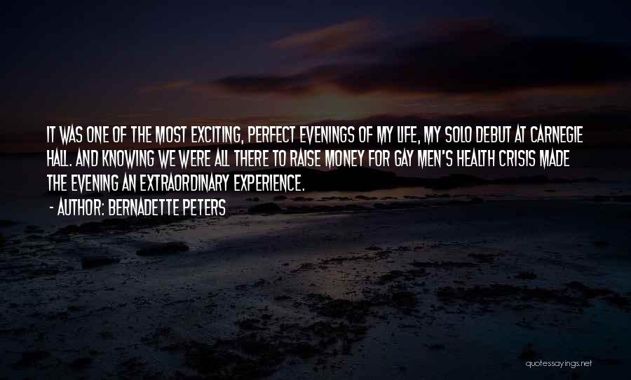An Exciting Life Quotes By Bernadette Peters