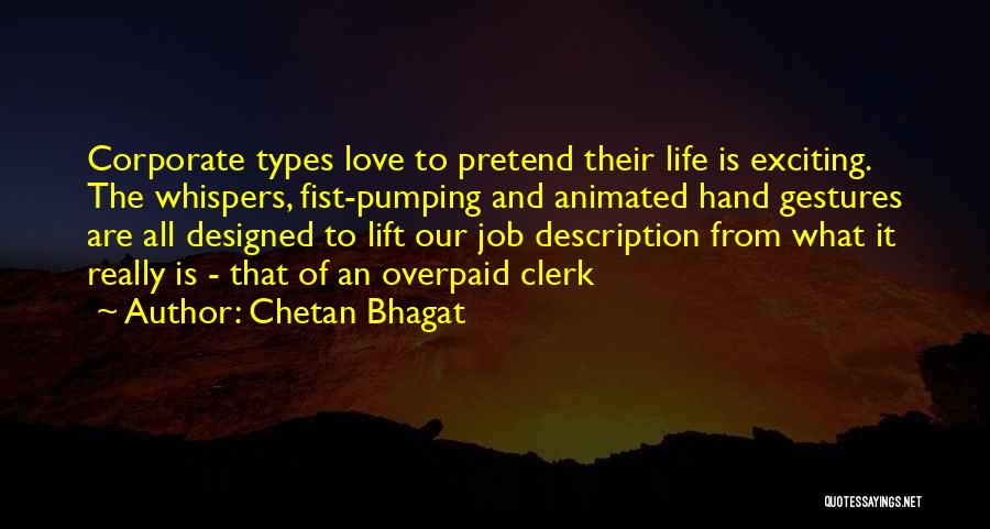 An Exciting Life Quotes By Chetan Bhagat