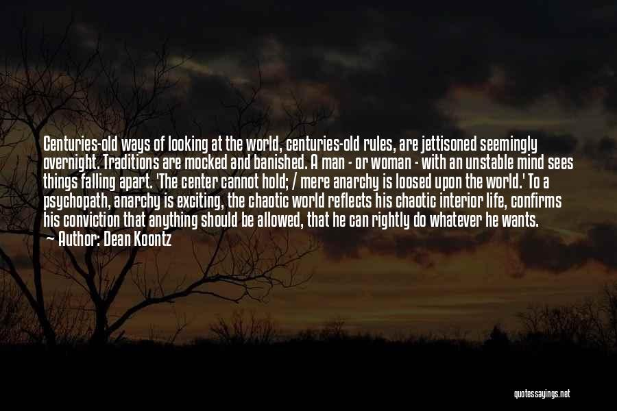 An Exciting Life Quotes By Dean Koontz