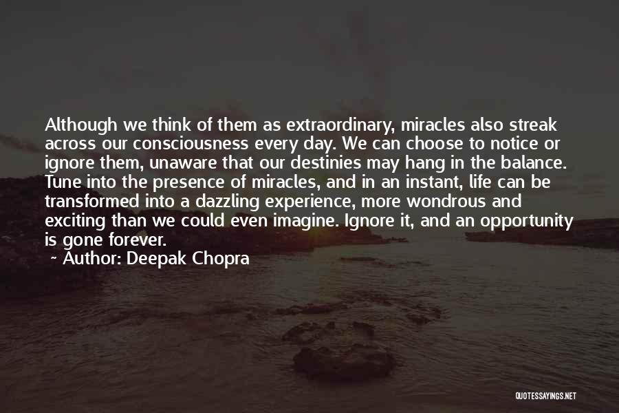 An Exciting Life Quotes By Deepak Chopra