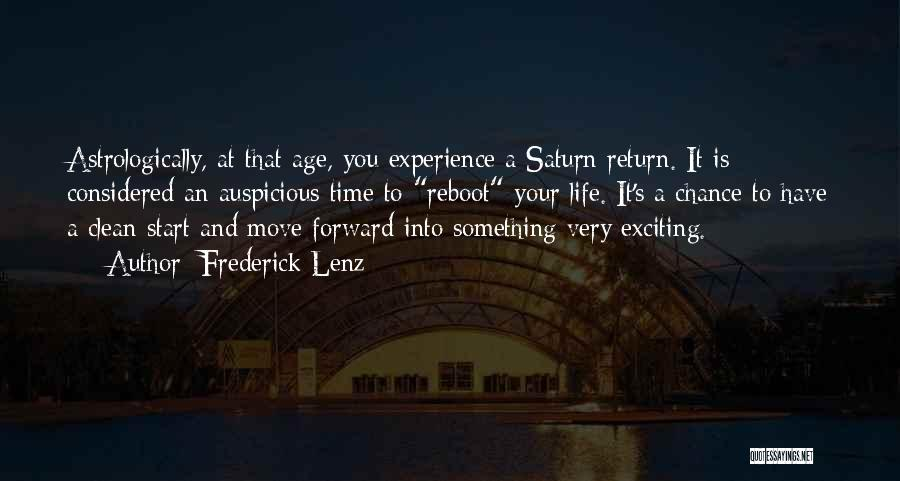 An Exciting Life Quotes By Frederick Lenz