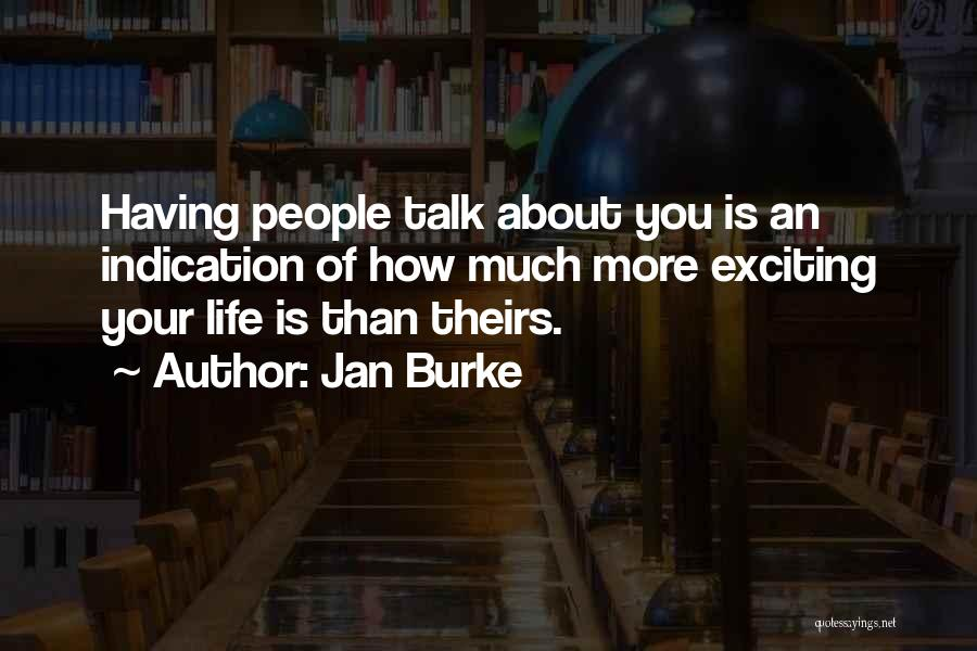 An Exciting Life Quotes By Jan Burke