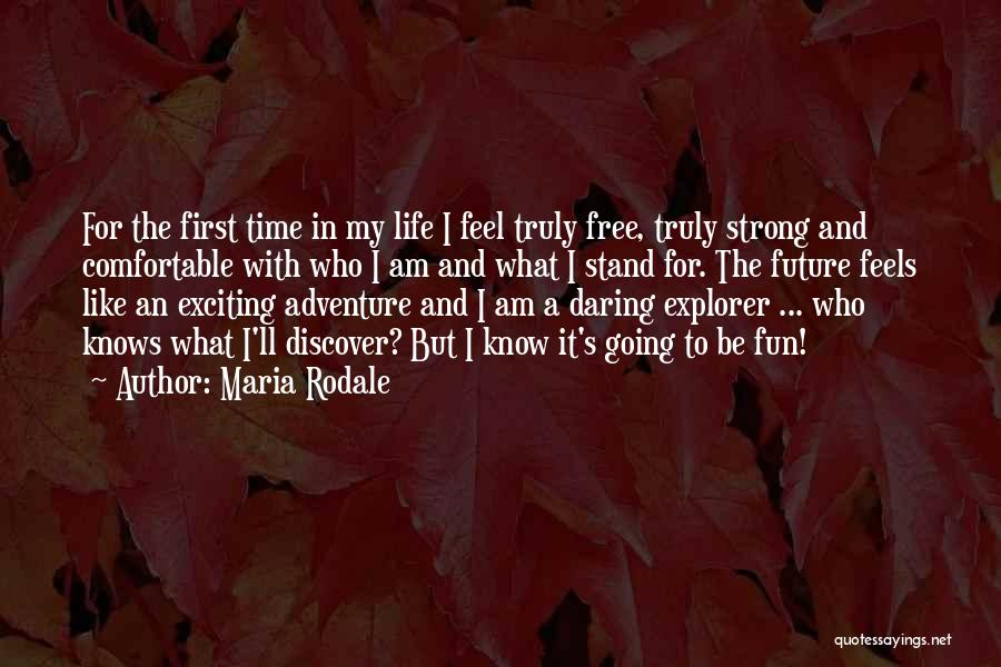 An Exciting Life Quotes By Maria Rodale