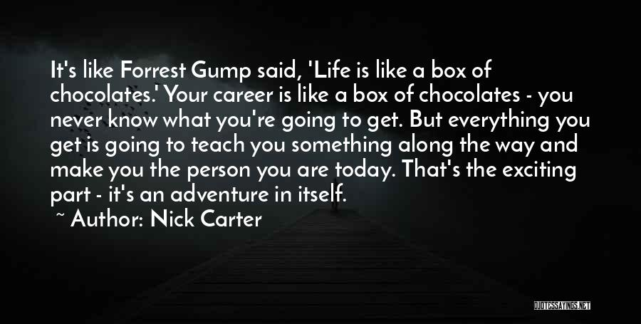 An Exciting Life Quotes By Nick Carter