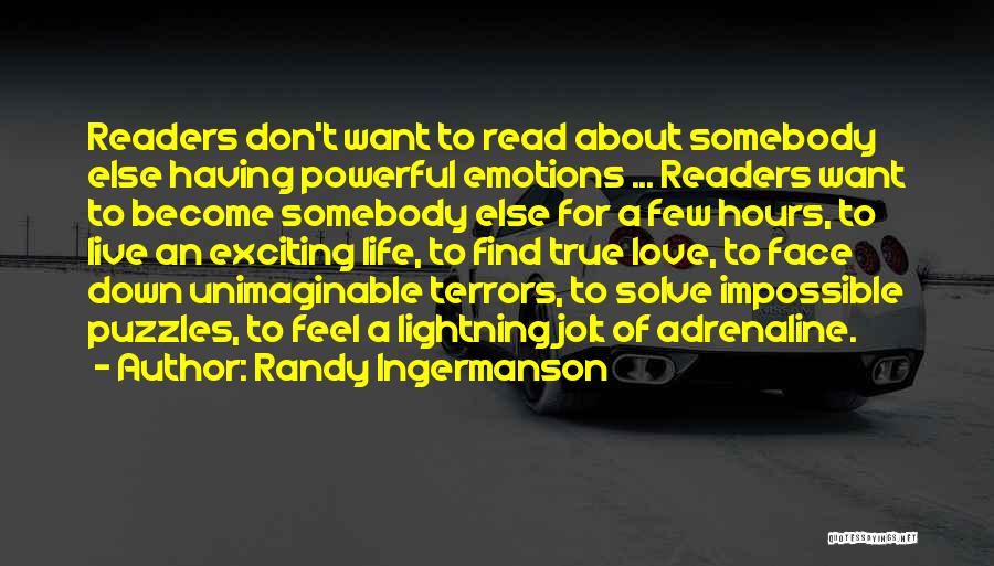 An Exciting Life Quotes By Randy Ingermanson
