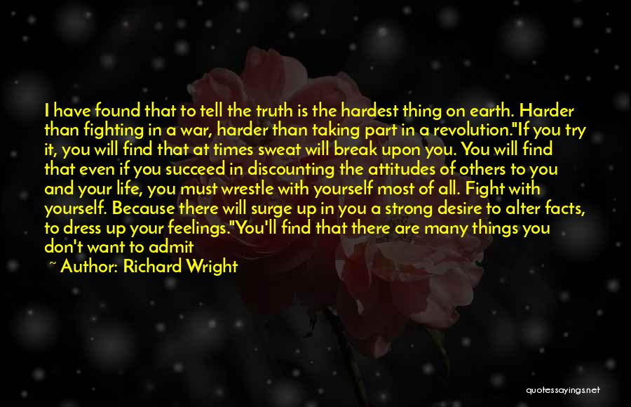 An Exciting Life Quotes By Richard Wright