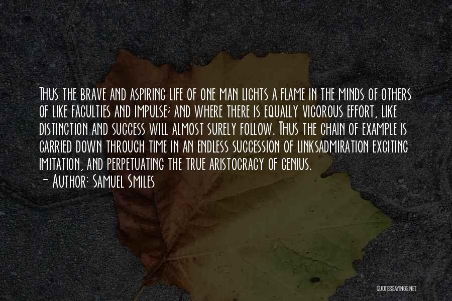 An Exciting Life Quotes By Samuel Smiles