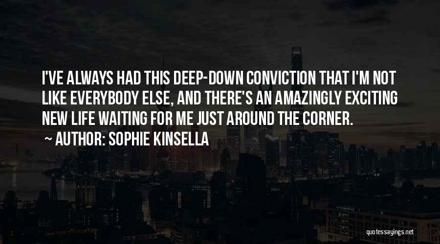 An Exciting Life Quotes By Sophie Kinsella