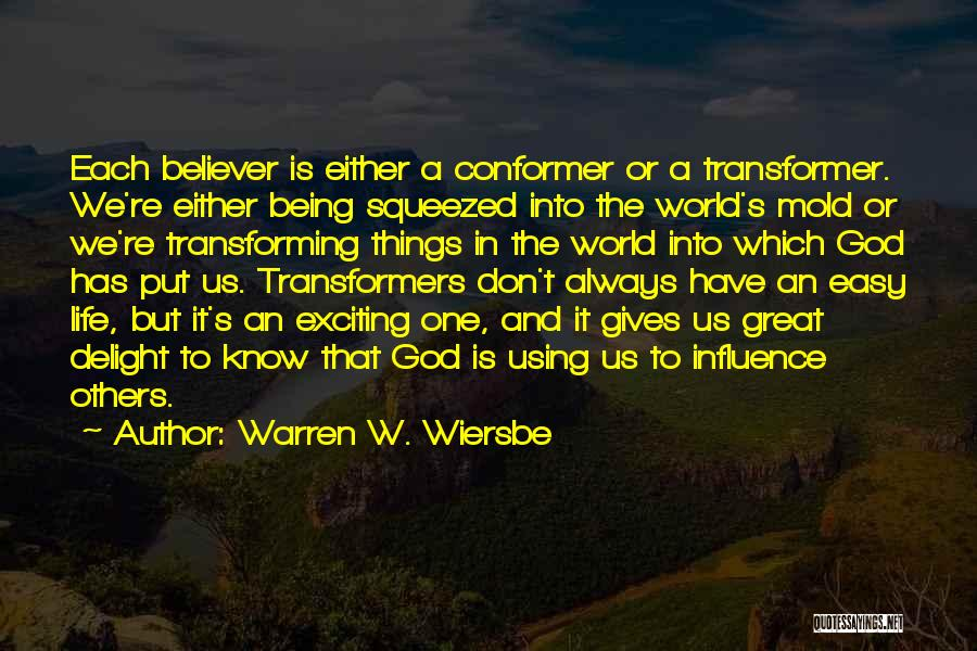 An Exciting Life Quotes By Warren W. Wiersbe