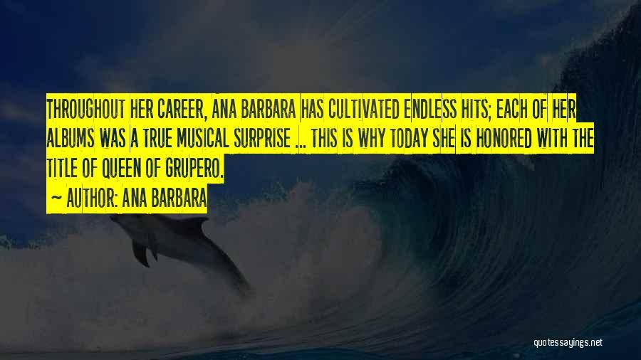 Ana Barbara Quotes 744960