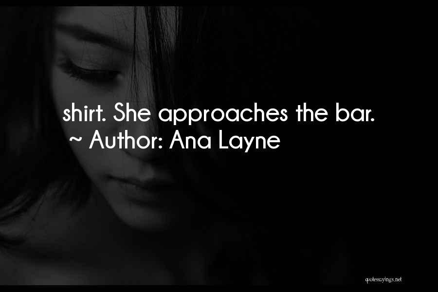 Ana Layne Quotes 1568672