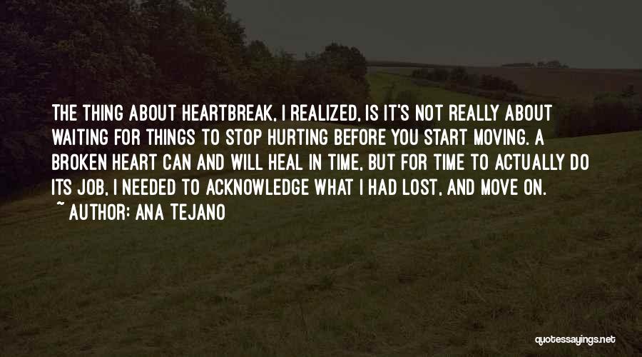 Ana Tejano Quotes 1308124