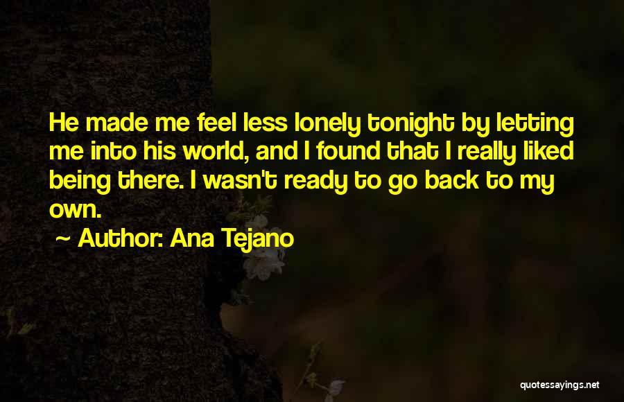 Ana Tejano Quotes 280305