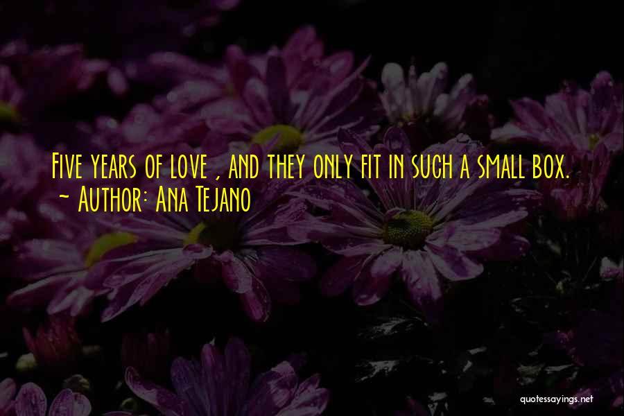 Ana Tejano Quotes 510511