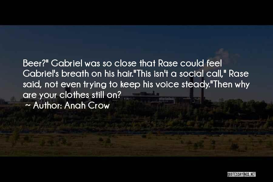Anah Crow Quotes 1889489