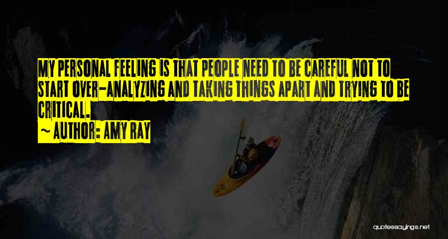 Analyzing Things Quotes By Amy Ray