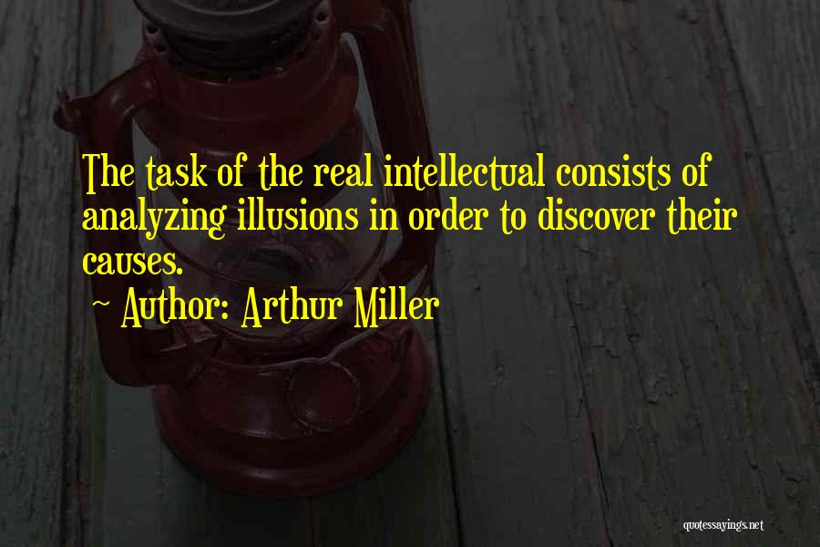 Analyzing Things Quotes By Arthur Miller