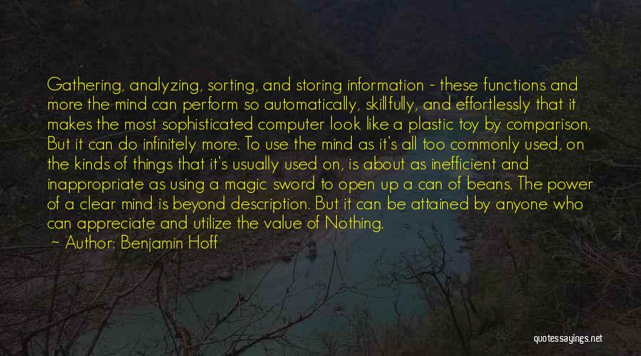Analyzing Things Quotes By Benjamin Hoff