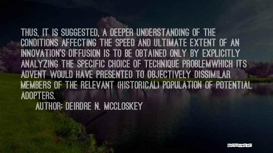 Analyzing Things Quotes By Deirdre N. McCloskey