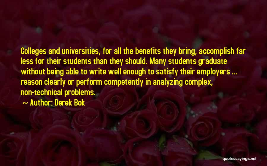 Analyzing Things Quotes By Derek Bok