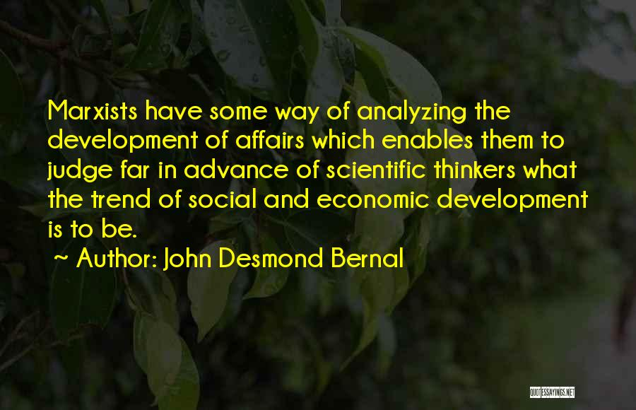 Analyzing Things Quotes By John Desmond Bernal