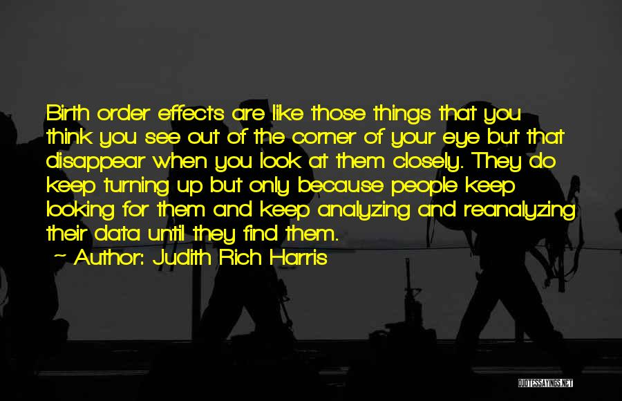 Analyzing Things Quotes By Judith Rich Harris
