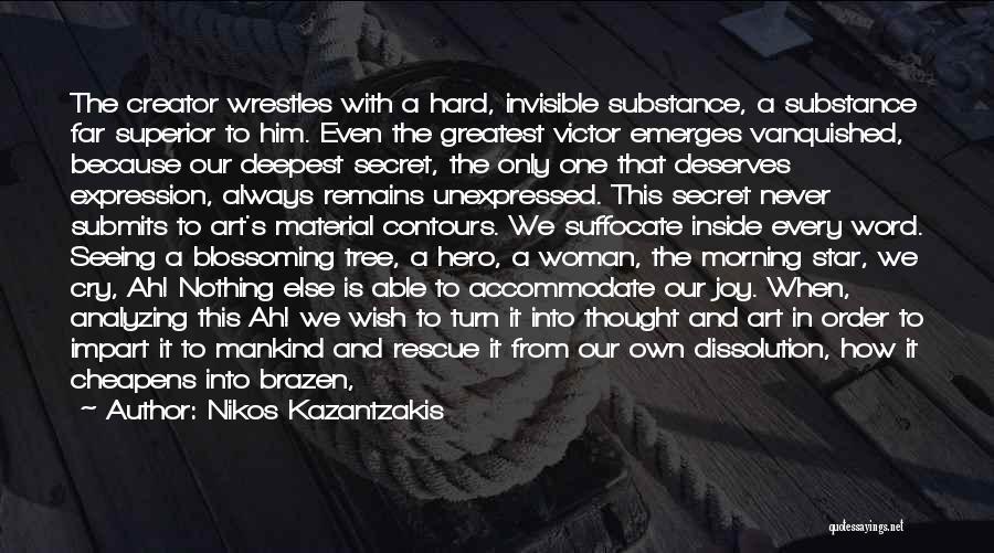 Analyzing Things Quotes By Nikos Kazantzakis