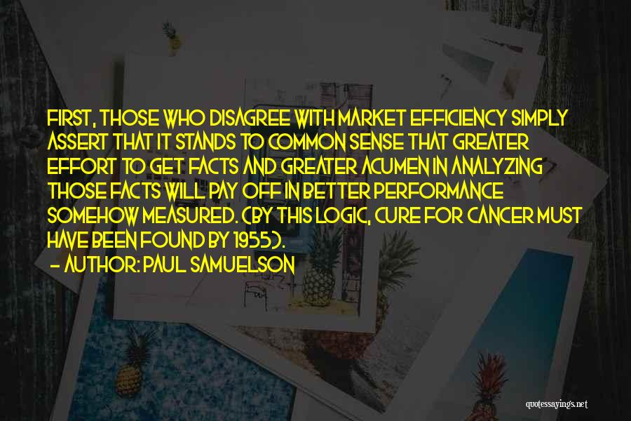Analyzing Things Quotes By Paul Samuelson