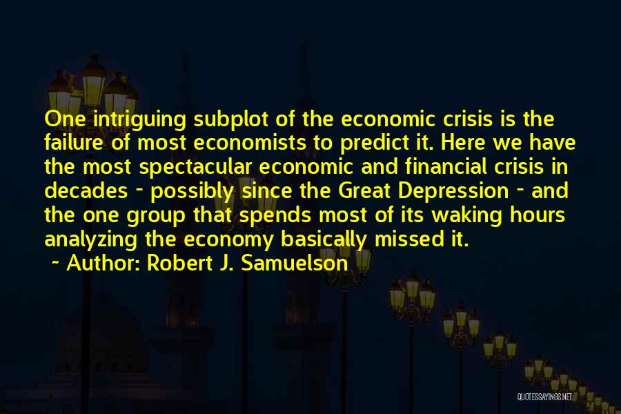Analyzing Things Quotes By Robert J. Samuelson