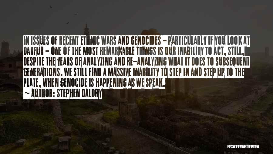 Analyzing Things Quotes By Stephen Daldry