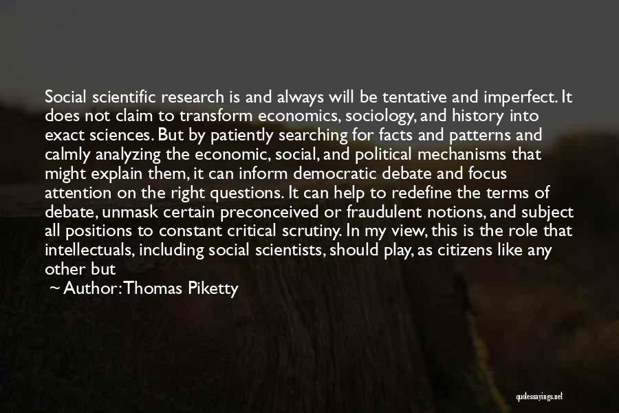 Analyzing Things Quotes By Thomas Piketty