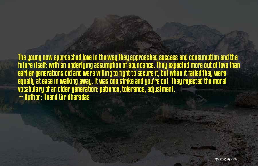 Anand Giridharadas Quotes 560301