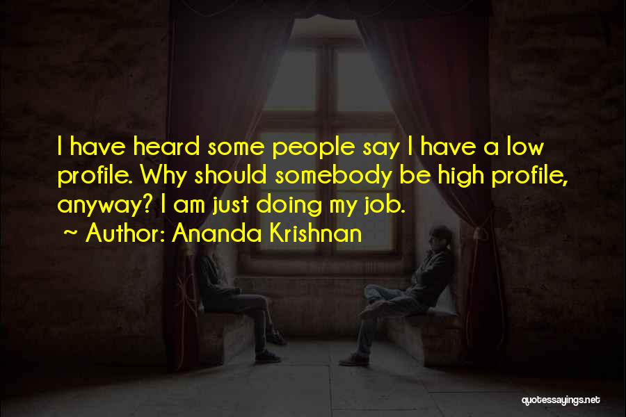 Ananda Krishnan Quotes 2014218