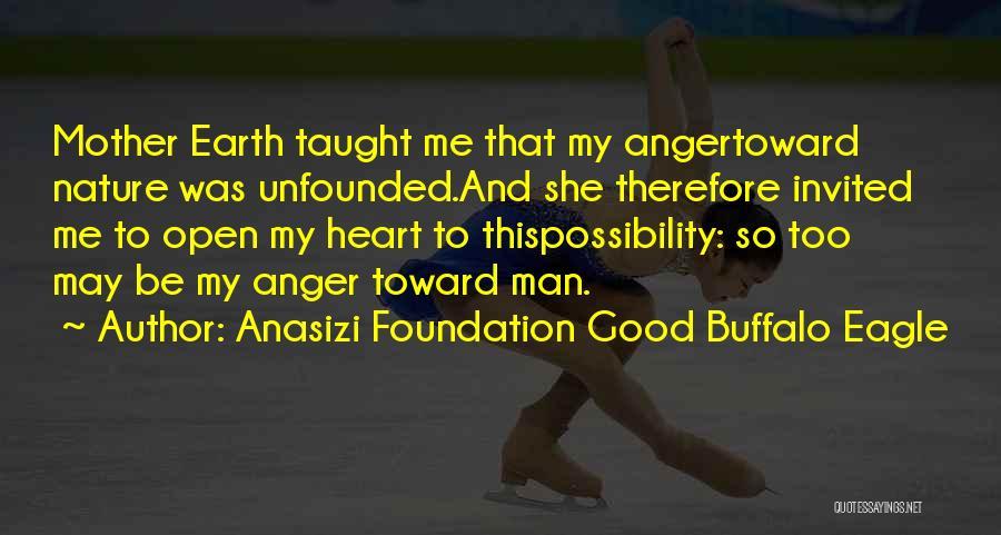 Anasizi Foundation Good Buffalo Eagle Quotes 725120
