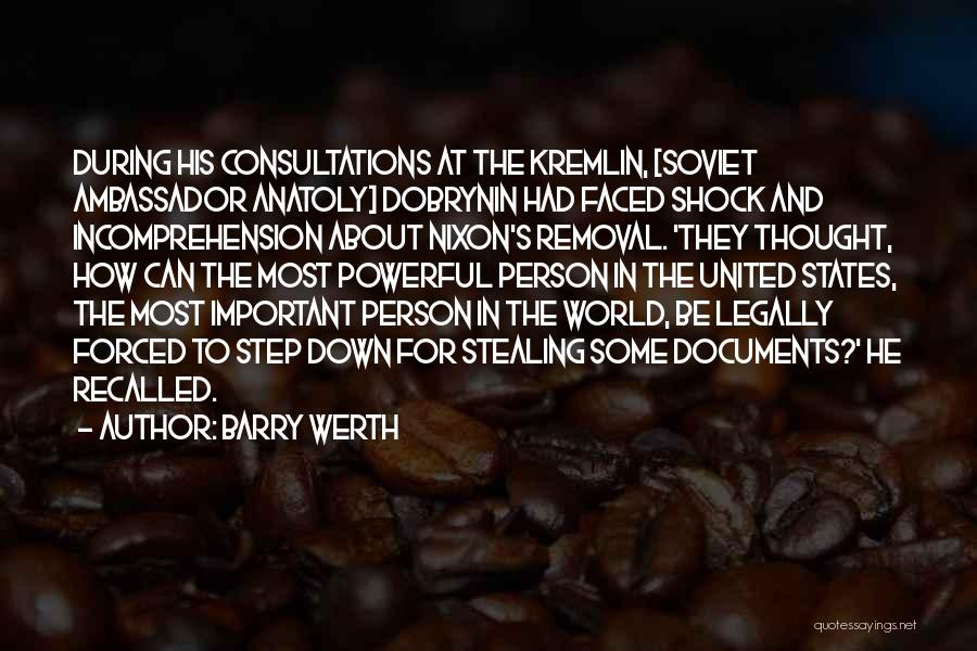 Anatoly Dobrynin Quotes By Barry Werth