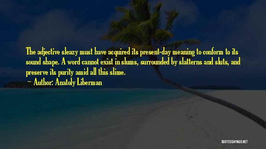 Anatoly Liberman Quotes 1401365