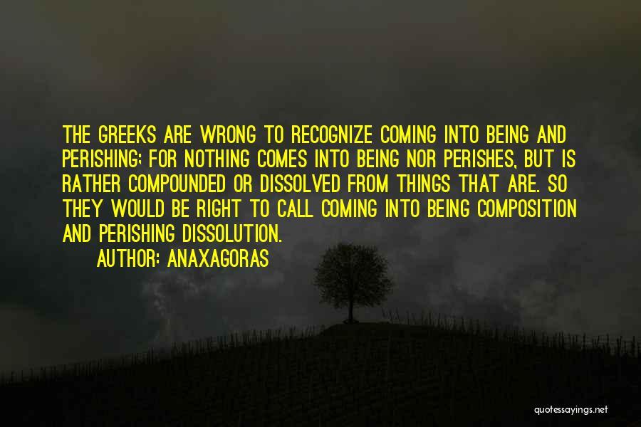 Anaxagoras Quotes 1132359