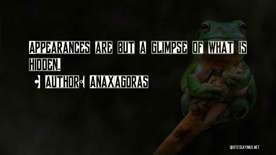 Anaxagoras Quotes 1184226