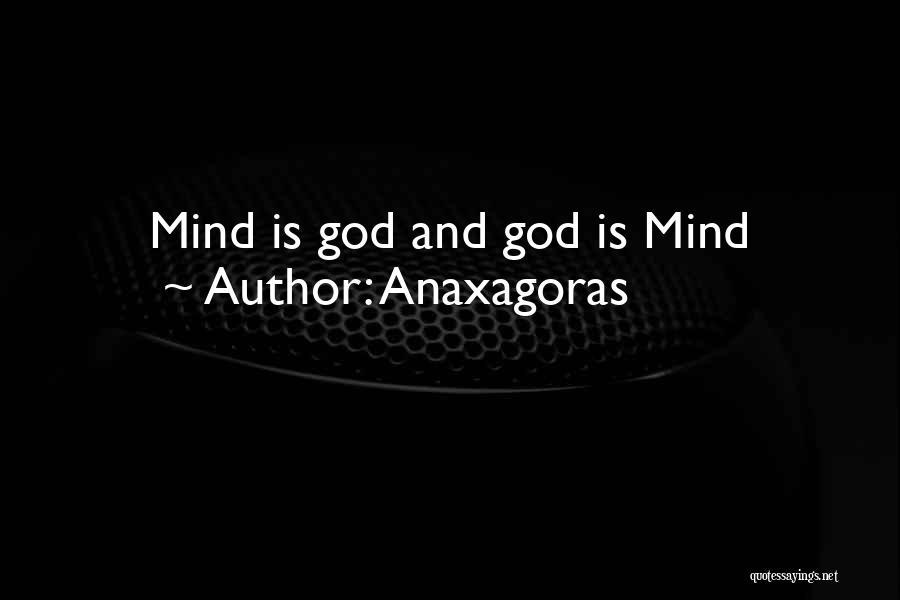 Anaxagoras Quotes 1212388