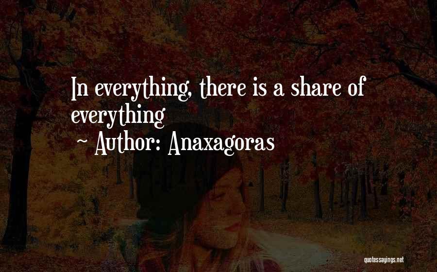 Anaxagoras Quotes 1454926