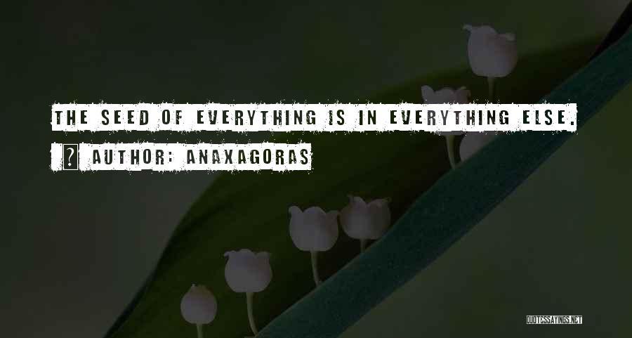 Anaxagoras Quotes 1613206