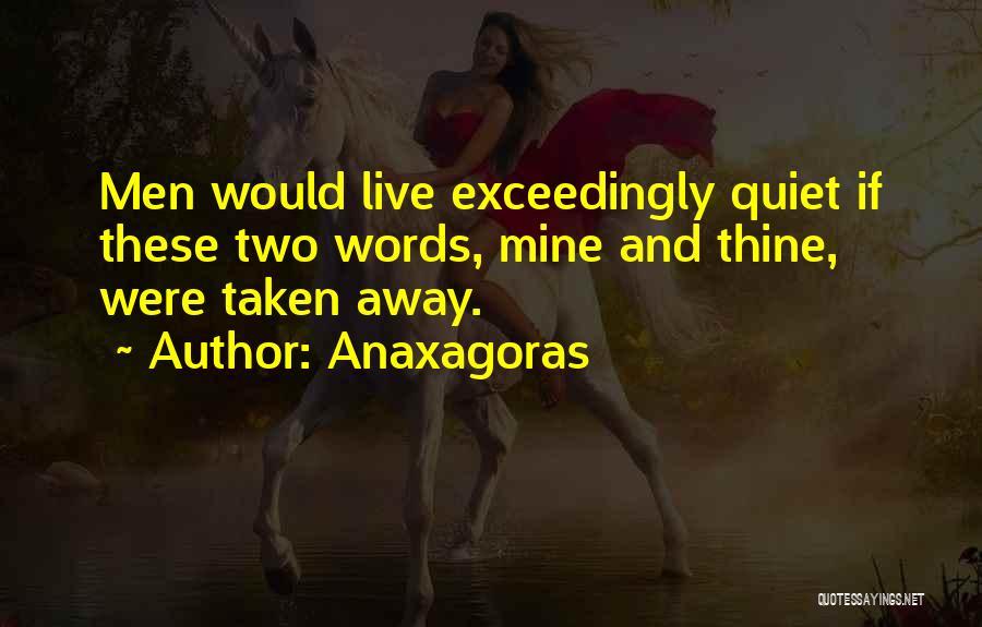 Anaxagoras Quotes 94713