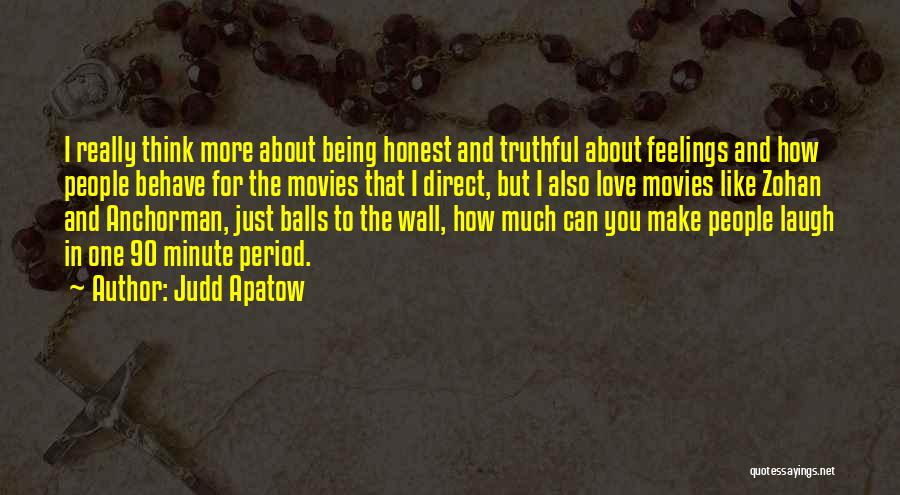 Anchorman Quotes By Judd Apatow