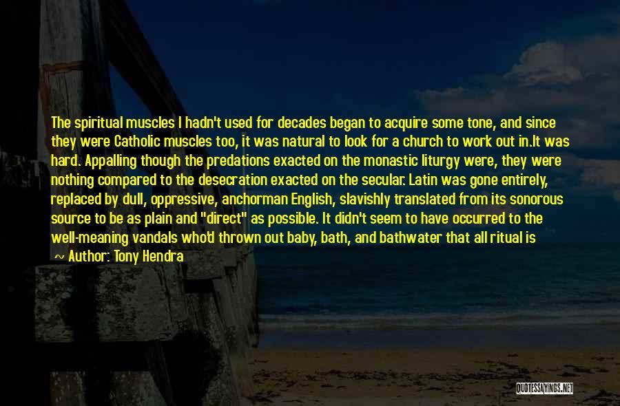 Anchorman Quotes By Tony Hendra