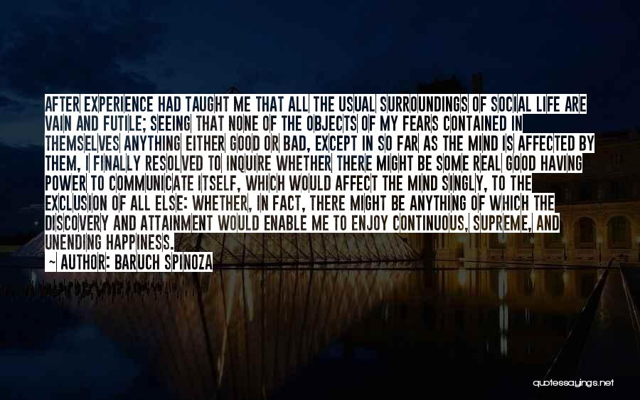 And That Life Quotes By Baruch Spinoza