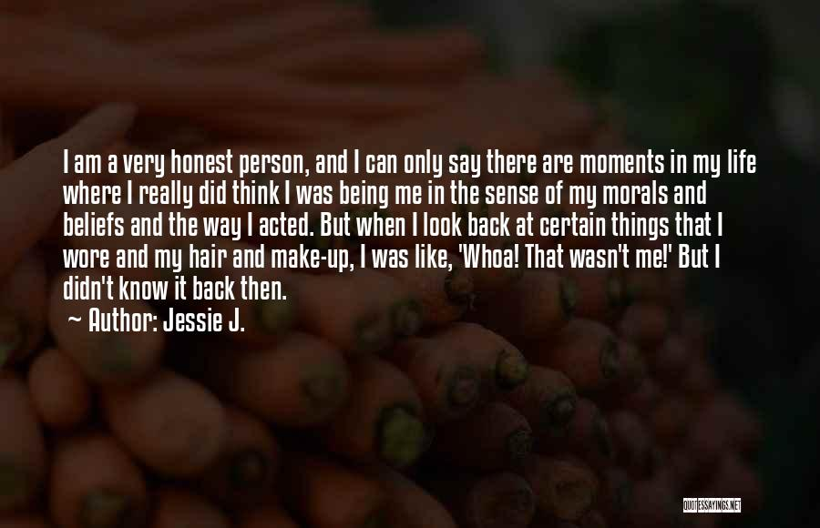 And That Life Quotes By Jessie J.