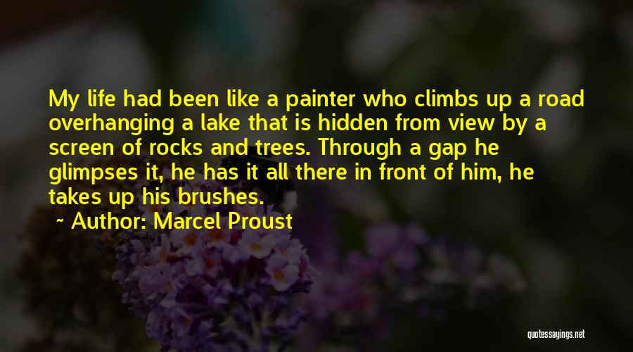 And That Life Quotes By Marcel Proust