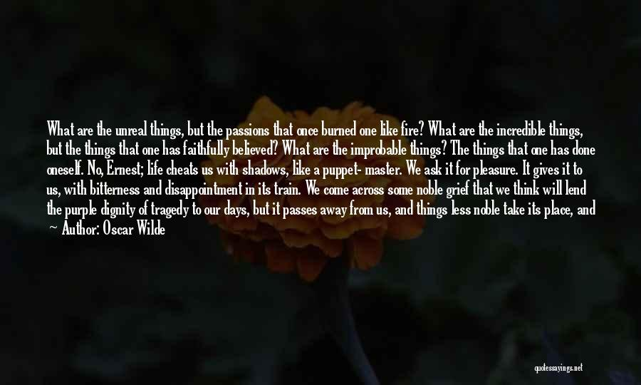And That Life Quotes By Oscar Wilde
