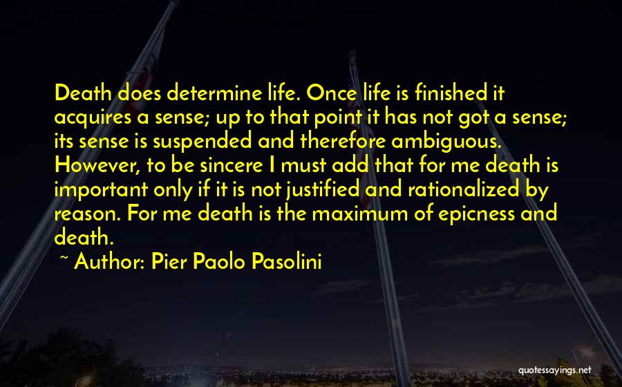 And That Life Quotes By Pier Paolo Pasolini