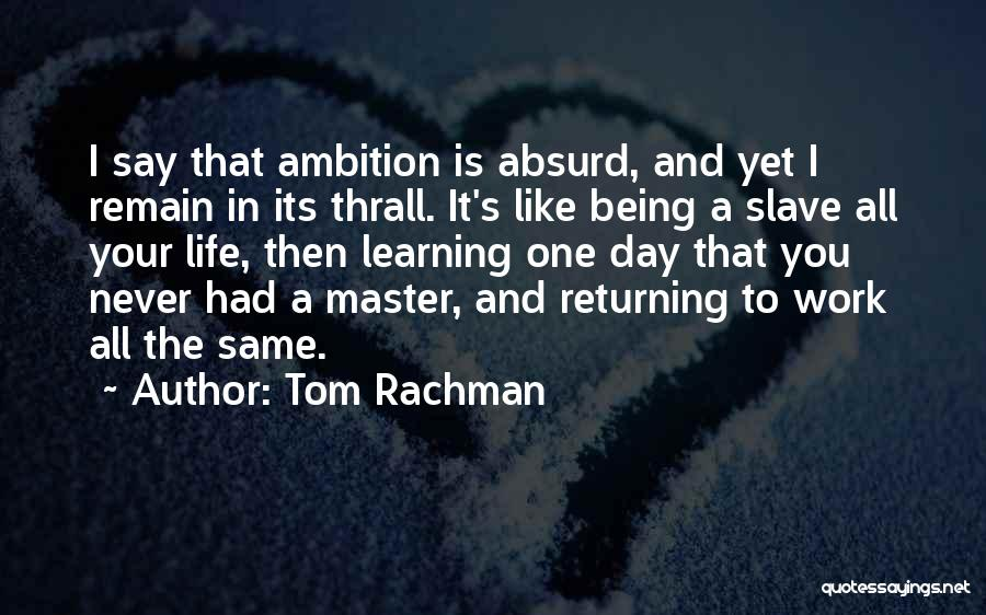 And That Life Quotes By Tom Rachman